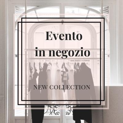 Eventi in shop per nuove collezioni.